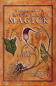 Compendium of Herbal Magick by Beyerl, Paul