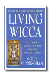 Living Wicca by Cunningham Scott