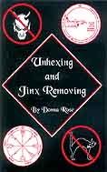 Unhexing and Jinx Removing by Rose, Donna