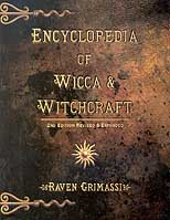 Encyclopedia of Wicca & Witchcraft by Raven Grimassi